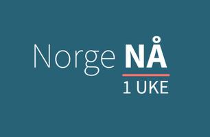Norge NÅ - 1 UKE
