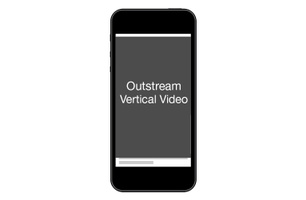 Outstream Vertical Video