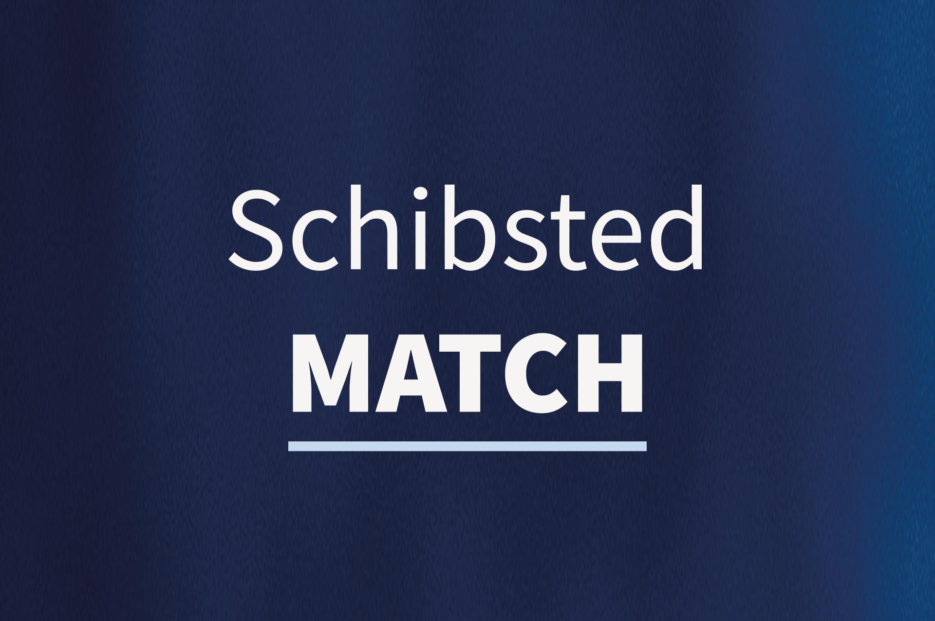 Schibsted Match