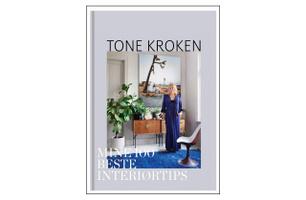 Tone Kroken - Mine 100 beste intertiørtips